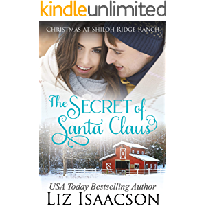 The Secret of Santa: Glover Family Saga & Christian Romance (Shiloh Ridge Ranch in Three Rivers Romance Book 4)