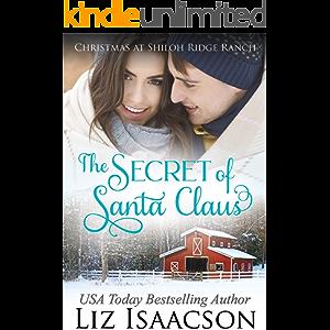 The Secret of Santa: Glover Family Saga & Christian Romance (Shiloh Ridge Ranch in Three Rivers Romance Book 4)