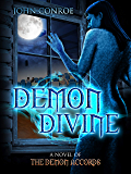 Demon Divine: A novel of the Demon Accords