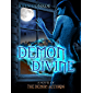 Demon Divine: A novel of the Demon Accords (English Edition)