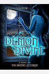 Demon Divine: A novel of the Demon Accords Kindle Edition