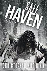 Safe Haven - Ice: Book 4 of the Post-Apocalyptic Zombie Horror series Kindle Edition