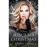 A Very Suburbia Christmas (Suburbia #3)