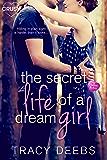 The Secret Life of a Dream Girl (Creative HeArts Book 4)