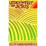 Under the Feet of Jesus