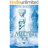Winter's Dragons. Melting Ice: A Reverse Harem Fantasy Romance (Soulmates of Seasons Book 1)