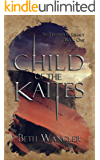 Child of the Kaites (The Firstborn's Legacy Book 1)