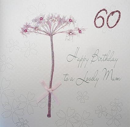 WHITE COTTON CARDS Happy Lovely Mum 60 Handmade 60th Birthday Card Dandelion Amazoncouk Kitchen Home