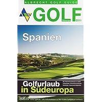 Golf Guide Spanien 2011: Die schönsten Golf-Ziele 2011