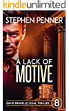A Lack of Motive: David Brunelle Legal Thriller #8 (David Brunelle Legal Thrillers)