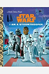 I Am a Stormtrooper (Star Wars) (Little Golden Book) Kindle Edition