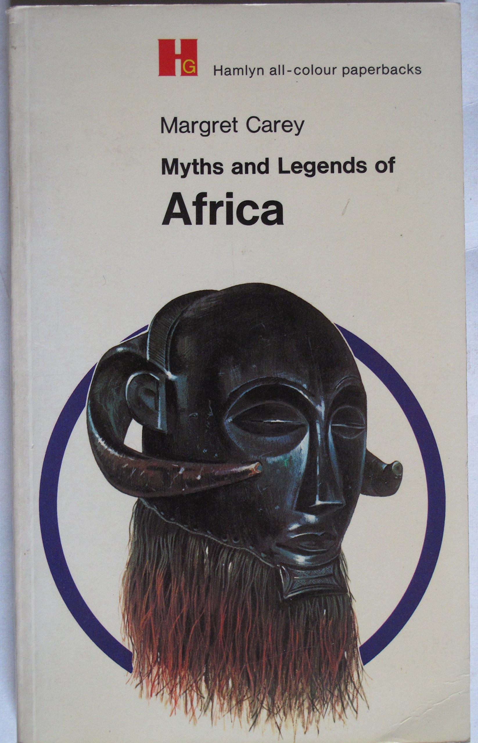 Myths and Legends of Africa: Amazon.es: Carey, Margret ...