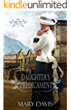 The Daughter's Predicament (The Quilting Circle Book 2)