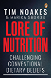 Lore of Nutrition: Challenging conventional dietary beliefs