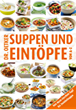 Suppen und Eintöpfe von A-Z: von Ajvar-Zucchini-Topf bis Zwiebelsuppe