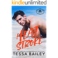 Heat Stroke (Beach Kingdom Book 2)