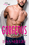 Gorgeous: Book One: (The Gorgeous Duet)
