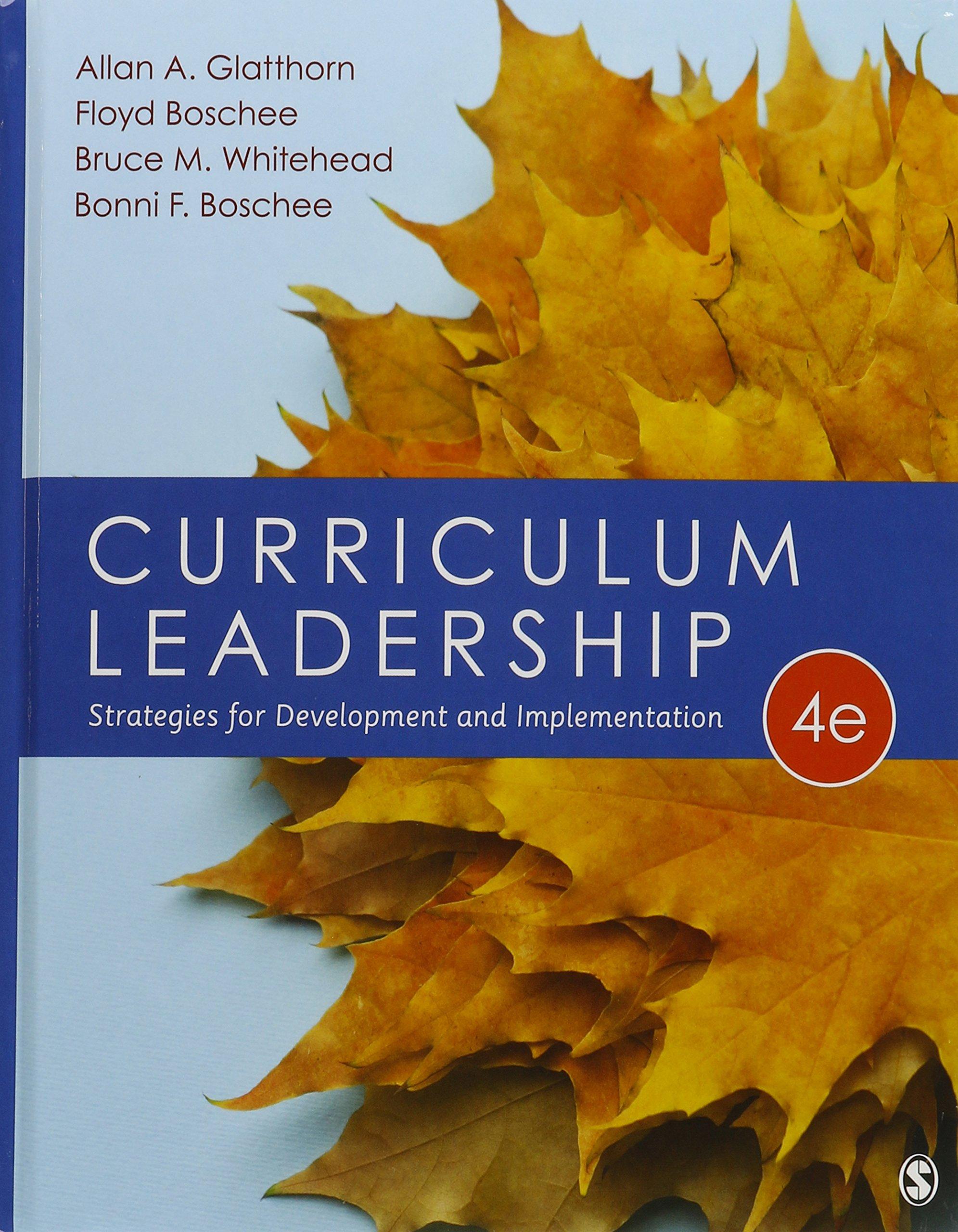 Bundle: Glatthorn: Curriculum Leadership 4e + Schiro: Curriculum Theory 2e:  Allan A Glatthorn, Michael Stephen Schiro: 9781506307237: Curriculum ...