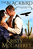 The Blackbird (Wings of the West Book 4) (English Edition)