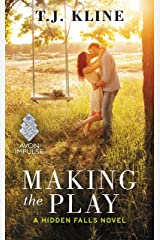 Making the Play (Hidden Falls Book 1) Kindle Edition