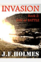Invasion: Book 2: Day of Battle Kindle Edition