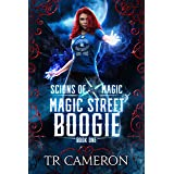 Magic Street Boogie: An Urban Fantasy Action Adventure in the Oriceran Universe (Scions of Magic Book 1)