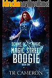 Magic Street Boogie: An Urban Fantasy Action Adventure (Scions of Magic Book 1)