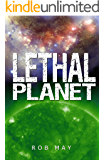 Lethal Planet (Alien Disaster Trilogy Book 3)