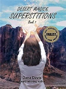 Desert Magick: Superstitions