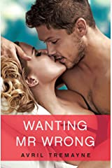 Wanting Mr Wrong (Random Romance Book 12) Kindle Edition