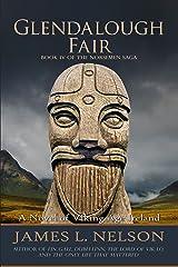 Glendalough Fair: A Novel of Viking Age Ireland (The Norsemen Saga Book 4)