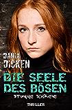 Die Seele des Bösen - Stumme Schreie (Sadie Scott 7) (German Edition)