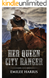 Her Queen City Ranger (Colorado City Series Book 1)