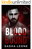 Blood Bound: A Dark Mafia Romance