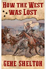 How the West Was Lost (Buck and Dobie Book 2) Kindle Edition