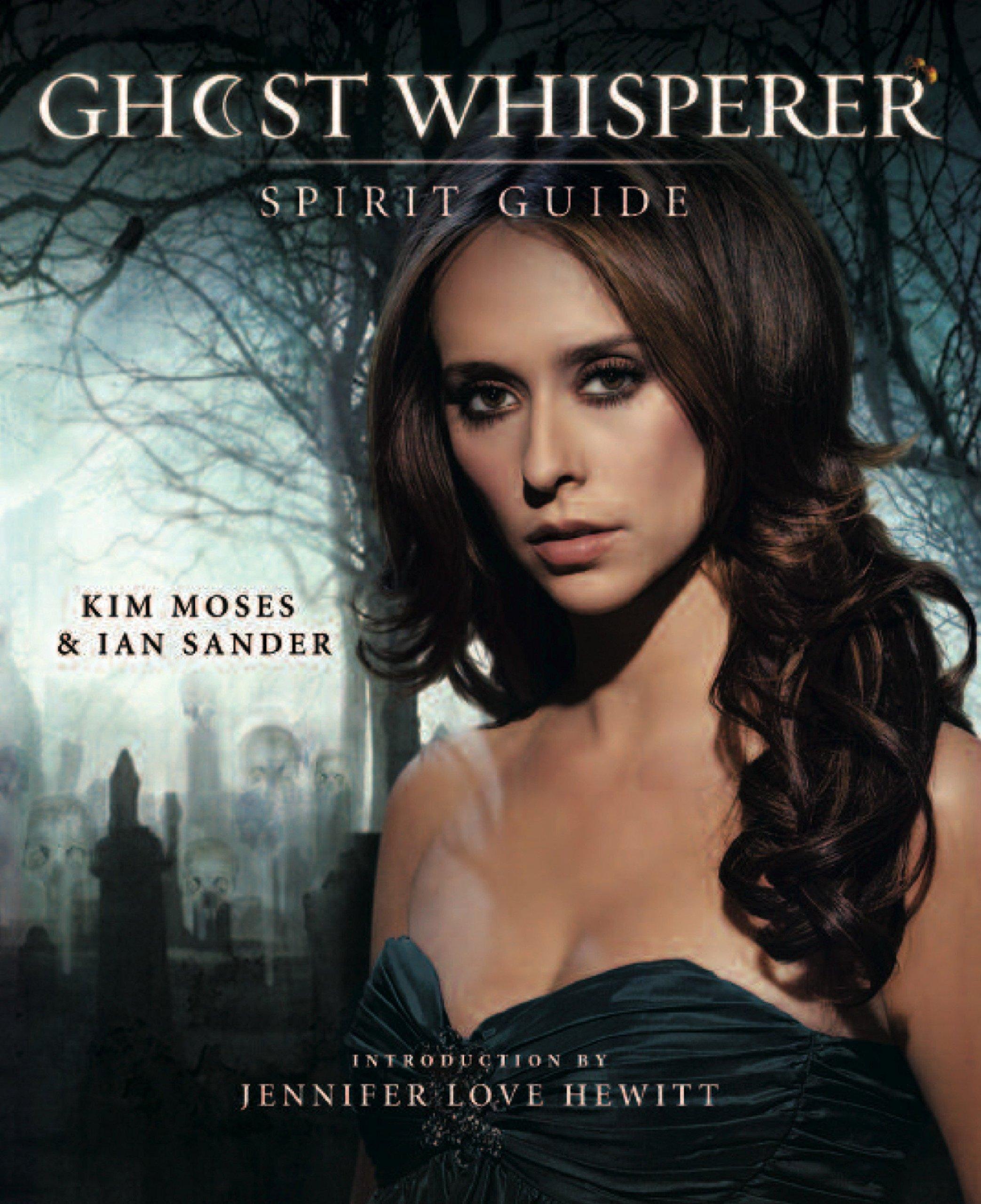 Read Online Ghost Whisperer: The Spirit Guide ebook