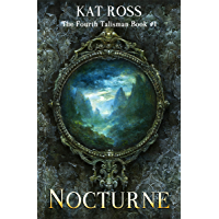Nocturne (The Fourth Talisman Book 1) (English Edition)