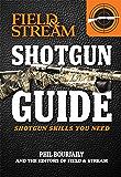 Shotgun Guide : Shotgun Skills You Need (Field & Stream)