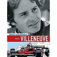 Michel Vaillant - Dossiers 10 Gilles Villeneuve N.E.