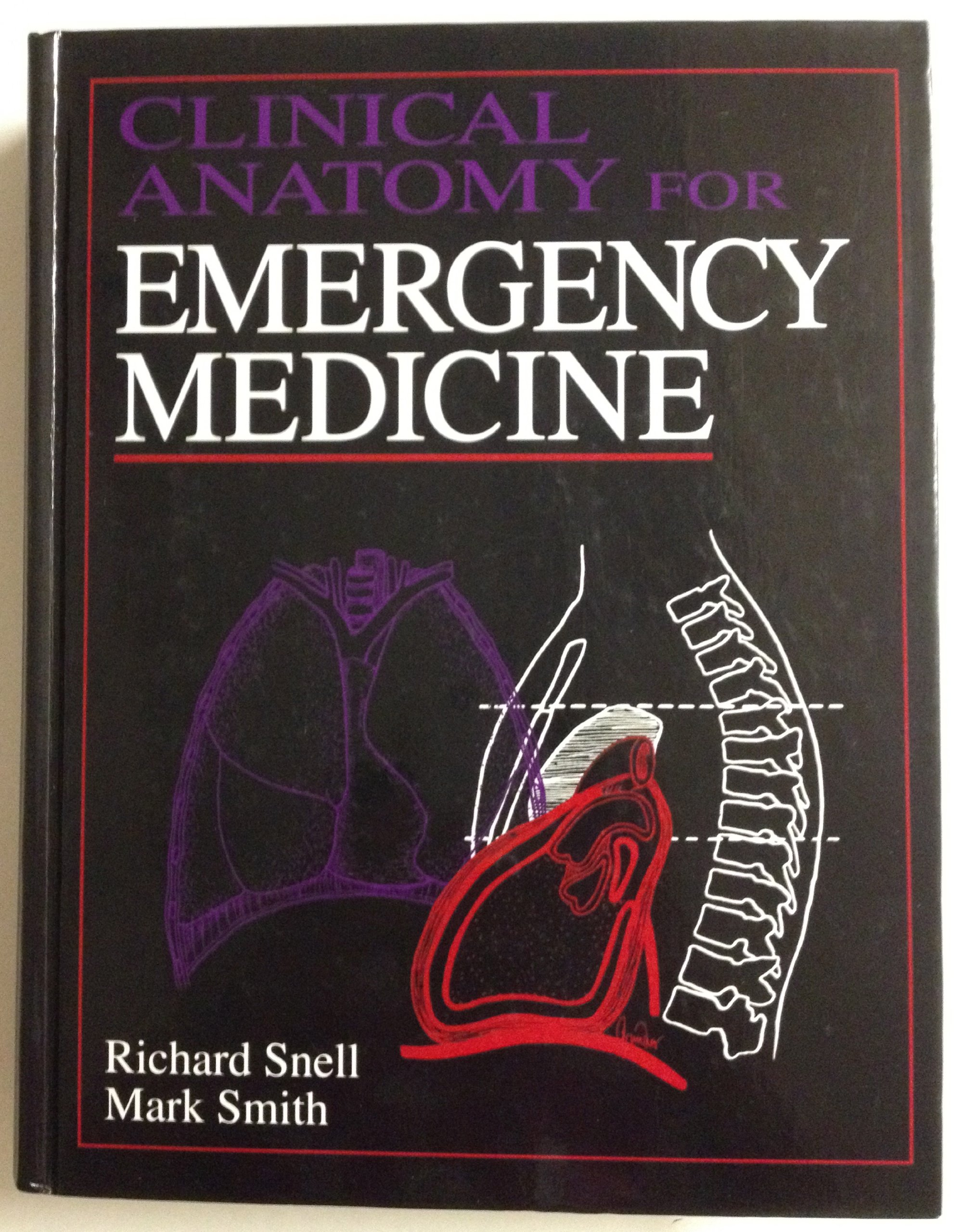 Clinical Anatomy For Emergency Medicine Richard S Snell Mark S