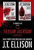 2 Novellas from the Taylor Jackson Series: a novella bundle (Lt. Taylor Jackson)