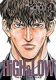 HiGH & LOW~THE STORY OF S.W.O.R.D.~ 3 (少年チャンピオン・コミックスエクストラ)