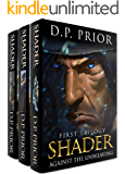 Against The Unweaving: The Entire Shader Trilogy (English Edition)