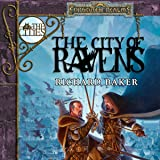 The City of Ravens: Forgotten Realms: The Cities, Book 1