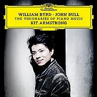 William Byrd & John Bull: The Visionaries of Piano