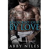 Knocked Out By Love (Love to the Extreme Book 5)