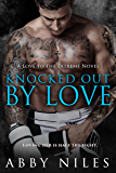 Knocked Out By Love (Love to the Extreme)