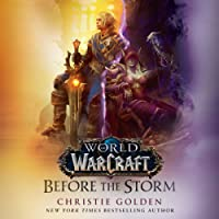 Before the Storm: The World of Warcraft Series