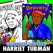 Harriet Tubman Collaborative Group Mural, Educational Resource, Group Project, African American History