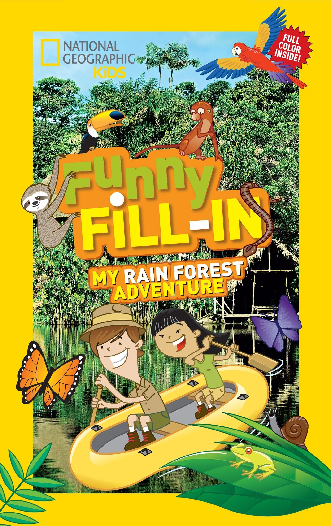 Read Online National Geographic Kids Funny Fill-in: My Rain Forest Adventure (NG Kids Funny Fill In) pdf
